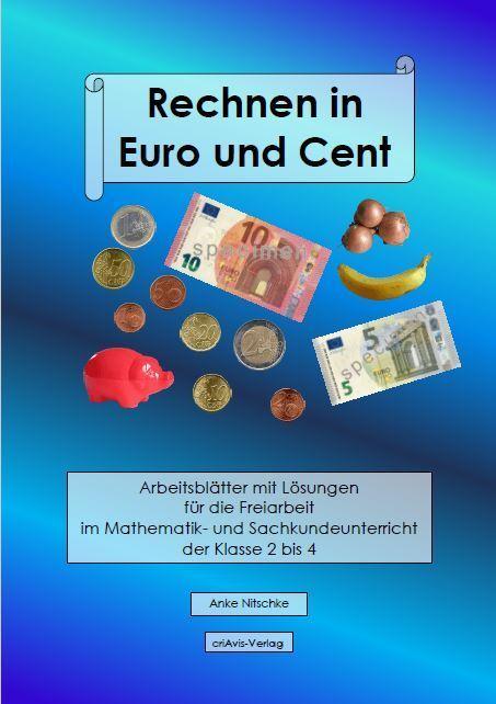 Rechnen in Euro und Cent - 2.A - Buch - criAvis-Verlag